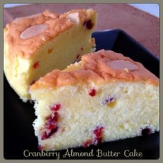 My Mind Patch: Almond Cranberry Butter Cake Delicious Cake Recipes, Easy Cake Recipes, Frosting Recipes, Yummy Cakes, Dessert Recipes, Almond Bread, Almond Butter, Easy Vanilla Cake Recipe, Sponge Cake Recipes