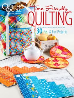 If you are short on time but not on passion for quilting, you can't miss all the great projects inside this special issue of  Quilter's World . These lovely quilted designs are ready for timely construction! Every quilt project inside has been specia...