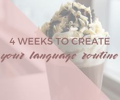 The 4 Week Course - Create a French learning routine