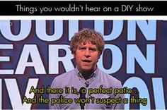 Things you wouldn't hear on a DIY show | Mock the Week