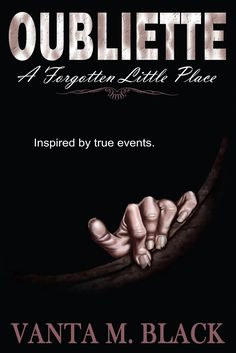 Ramblings of a Book Nerd: Oubliette: A Forgotten Little Place by Vanta M. Black