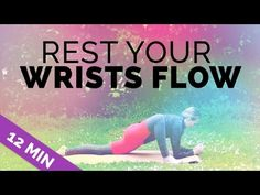 Rest Your Wrists Yoga Sequence - Yoga for People with Wrist Injuries, Arthritis, Carpal Tunnel - YouTube