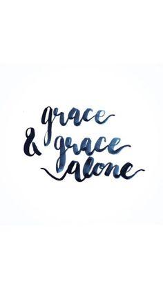 Grace & Grace alone