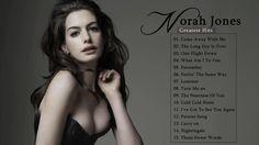 Norah Jones Greatest Hits - Norah Jones Full Album 2017