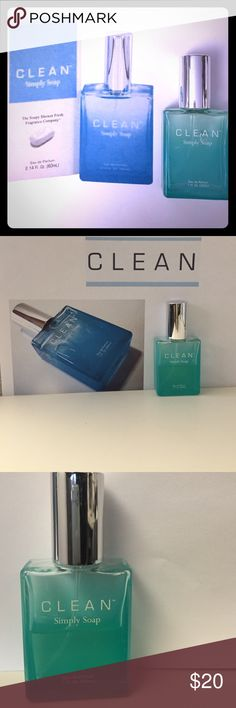 """Clean """"Simply Soap"""" Eau De Parfum Spray His scent has a soft fresh out of he shower scent. Amount in bottle shown in 3rd pic. No box. Clean Other"""