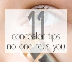 Did you know all of these tips for using concealer? From the right way to blend to applying your concealer correctly under your eyes, you want these hacks!