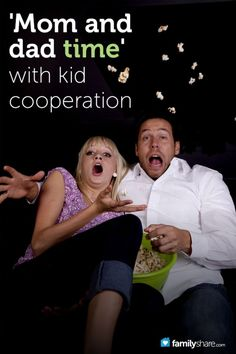 'Mom and Dad time' with kid cooperation