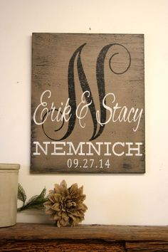 Personalized Name Sign Custom Name Sign Monogram Sign Wedding Gift Bridal Shower Gift Housewarming Gift Distressed Wood Primitive Wood Sign