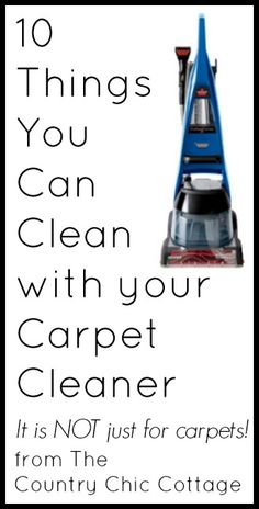 10 things you can clean with your carpet cleaner -- it is not just for carpets!