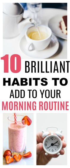 These 10 brilliant habits to add to your morning routine are INCREDIBLE! I'm so excited to add these new habits into my morning routine to help me achieve more and be successful #lifestyle #morningroutine #habits #subtlecue #selfcare