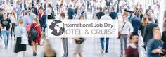 International Job Day - Hotel & Cruise: International Hospitality, Catering and Cruise job. Cv English, Days Hotel, International Jobs, Msc Cruises, Bratislava Slovakia, Renaissance Hotel, Ocean Cruise, Job Fair, Mountain Resort
