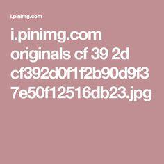 i.pinimg.com originals cf 39 2d cf392d0f1f2b90d9f37e50f12516db23.jpg
