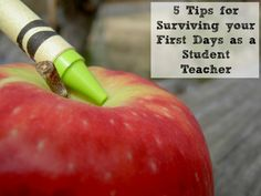 Student Teaching Tips - 5 Tips for Surviving The First Days of School