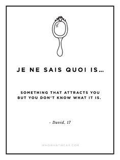 What Does 'Je Ne Sais Quoi' Really Mean? 15 Hilarious Guys Explain via @WhoWhatWear