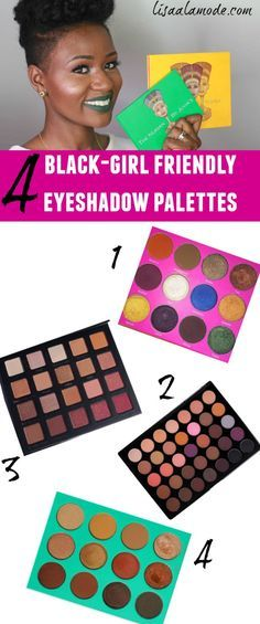 Four Black-Girl Friendly Eyeshadow Palettes You Need In Your Collection - Lisa a la mode