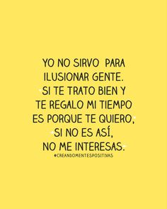 Inspirational Phrases, Motivational Phrases, Funny Spanish Memes, Spanish Quotes, Text Quotes, Mood Quotes, Positive Words, Positive Quotes, Seeing Quotes