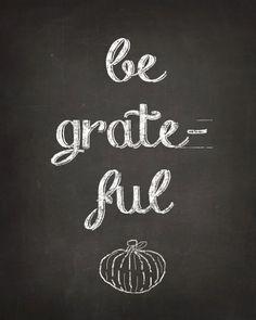 Free Be Grateful Chalk Art Printable  - 10 free Thanksgiving Printables