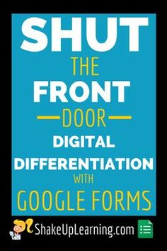 Fresh ways to Present and Explore Ideas PG 73. Great idea for using technology for multisensory learning.Shut the Front Door! Digital Differentiation with Google Forms