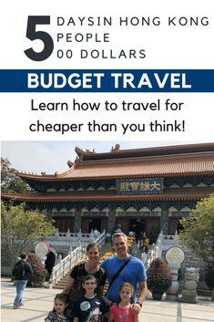 5 Day in Hong Kong, 5 People for $500   Budget Travel is possible!