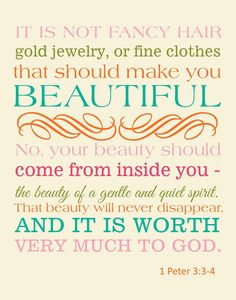 1 Peter 3:3-4 love this for the girls bathroom!!!