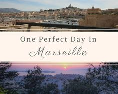 A one day itinerary on the most delicious things to eat, the best places to go, fun things to do and beautiful things to see in Marseille, France.