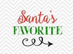 Santa's Favorite Christmas Elf kids onesie decal printable VG file - Cut File - Cricut projects - cricut ideas - cricut explore - silhouette cameo projects - Silhouette projects by KristinAmandaDesigns