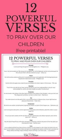 "Whether you're a ""seasoned"" parent or a brand-new one, what you pray will have a powerful impact on your kids - both now and for the rest of their lives. Here are 12 inspiring and encouraging verses to pray over your children!"