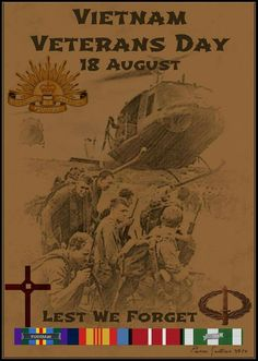 Vietnam Veterans Day - August 18.