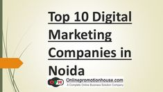 Best Digital Marketing and Online Brand Promotion Companies in Noida Best Digital Marketing Company, Digital Marketing Services, Seo Services, Get Well Quotes, Office Address, Best Seo Company, Marketing Tactics, Brand Promotion, Web Development Company