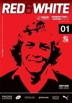 Swindon Town 0 Everton 4 in July 2015 at the County Ground. Andy King, League Table, English Premier League, Football Program, Man United, Everton, Red And White, Editorial, Cover
