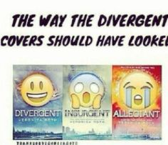 I wouldn't say Divergent was happy.I suppose it is better than Insurgent and Allegiant though. Plus if you find out the meaning of the covers it's basically what that is. Divergent Jokes, Divergent Hunger Games, Divergent Fandom, Divergent Trilogy, Divergent Insurgent Allegiant, Tris And Tobias, Tris And Four, Tris Prior, Memes