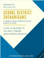 PA Homeschool Law-How to Respond When the School District is Wrong