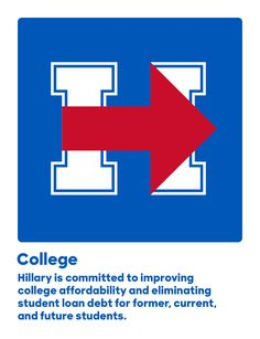 Hillary is committed to improving college affordability and eliminating student loan debt for former, current, and future students.