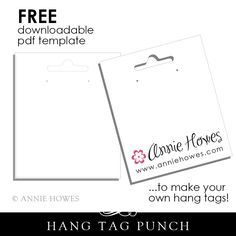 Free Hang Tag Template from www.anniehowes.com