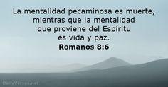 La mentalidad pecaminosa es muerte, mientras que la mentalidad que proviene del Espíritu es vida y paz.