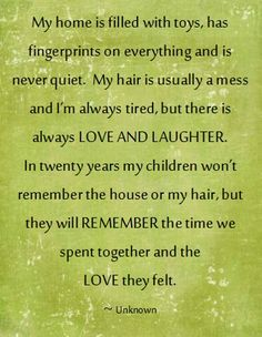 this took the words out of my mouth. definitely explains me. i love our family days every sunday. Mommy Quotes, Life Quotes Love, Family Quotes, Great Quotes, Quotes To Live By, Inspirational Quotes, Young Mom Quotes, Being A Mom Quotes, Family Signs