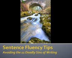 Does anyone have tips on improving sentence fluency?