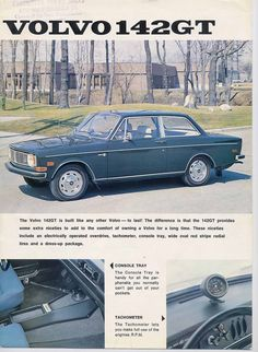Yes there was a 142 GT factory car produced in Canada, and available in 1969 and 1970 to the Canadian market only. It had several options added as described in the brochure, but it did have a 142 S fender emblem, and the 142 GT emblem on the rear. Classic Motors, Classic Cars, Volvo Ad, Volvo Amazon, Ad Car, Car Brochure, Car Posters, Car Advertising, My Ride