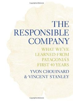 The Responsible Company: What We've Learned From Patagoni... https://www.amazon.fr/dp/B01N8XUJTR/ref=cm_sw_r_pi_dp_x_vimKybNQC0643