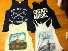 Brine me the horizon, pierce the veil, and sleeping with sirens tank top shirts :)