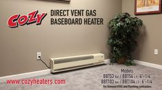 Direct Vent Gas Baseboard Heater Install: This video is for licensed HVAC and Plumbing contractors only.  The patented Cozy Gas-Fired, Direct-Vent Baseboard Heater is unique from any other gas heater currently on the market! While fitting in the same spaces as an electric baseboard heater, its operating costs are significantly less expensive. With that innate flexibility and high efficiency, it is a perfect heating solution along any outside wall.
