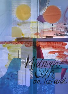 "Moodboard ""Midnight Sun on Iceland"" von www.a-ce-soir.com"