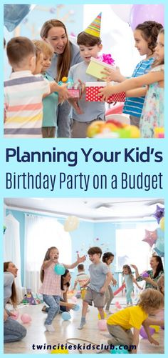 Twin Cities Kids Club Blogs:  Planning Your Kid's Birthday Party on a Budget - If you're looking to plan a budget-friendly birthday party for kids that is still fun, use these money-saving strategies and budget-friendly birthday party ideas. Join Twin Cities Kids Club today for access to local discounts and activities the whole family will love. #birthdaycelebration #birthdayplan #kidsbirthday #birthdayparty  #birthdaypartyplanning Kids And Parenting, Parenting Hacks, Birthday Celebration, Birthday Parties, Twin Cities, Our Kids, Fun Learning, Activities For Kids, Budgeting
