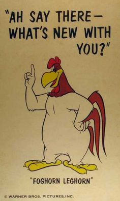 Most memorable quotes from Foghorn Leghorn, a movie based on film. Find important Foghorn Leghorn Quotes from film. Foghorn Leghorn Quotes about foghorn leghorn and chicken hawk as a chicken character from movie. Looney Tunes Characters, Classic Cartoon Characters, Looney Tunes Cartoons, Old Cartoons, Classic Cartoons, Funny Cartoons, Looney Tunes Funny, Retro Cartoons, Disney Cartoons