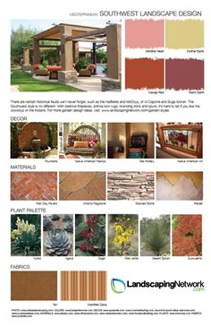 Inspiration board for Southwest landscape design. For a printable, high-resolution PDF version go to http://www.landscapingnetwork.com/garden-styles/Southwest-Landscape-Design.pdf .