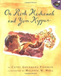 On Rosh Hashanah and Yom Kippur (Aladdin Picture Books) by Cathy Goldberg Fishman http://smile.amazon.com/dp/0689838921/ref=cm_sw_r_pi_dp_jnp9vb00MHZ4F