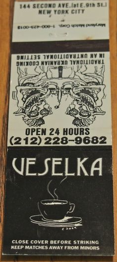 Veselka NYC. #20stem #matchbook Circa 1994 To order your business' own branded #matchbooks call TheMatchGroup @ 800.605.7331 or go to www.GetMatches.com today!
