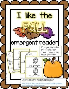 "This 14 page emergent reader is a great resource to add to your Fall theme. The simple and repetitive text gets the students excited about reading. ""I Like the Fall"" is a printable emergent reader that uses high frequency sight words, vocabulary words and super cute clip art! Includes follow-along touch dots to aid in tracking left to right. You choose which pages you want to include!"