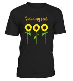 "# Sun In My Soul Cute Sunflower Floral T-Shirt for Women .  Special Offer, not available in shops      Comes in a variety of styles and colours      Buy yours now before it is too late!      Secured payment via Visa / Mastercard / Amex / PayPal      How to place an order            Choose the model from the drop-down menu      Click on ""Buy it now""      Choose the size and the quantity      Add your delivery address and bank details      And that's it!      Tags: This adorable, trendy, chic…"