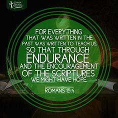 ROM NLT Such things were written in the Scriptures long ago to teach us. And the Scriptures give us hope and encouragement as we wait patiently for God's promises to be fulfilled. Romans 15, Daily Devotional, Patience, Mindset, Believe, Encouragement, Things To Think About, Delivery, Windows